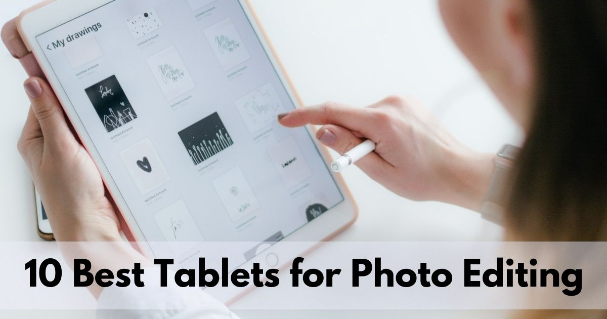 10-Best-Tablets-for-Photo-Editing